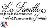Sticker La Famille C'est là où la Vie Commence. Taille 60x25 cm - Marque Beestick (Noir) - Fabrication France