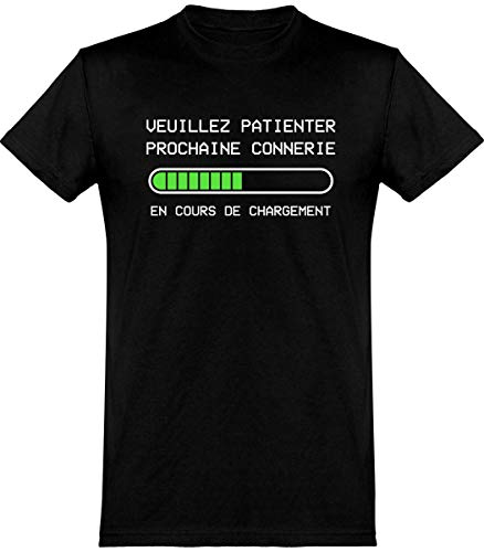 otshirt T Shirt Homme Prochaine connerie en Cours   100% Coton   Cadeau,M,Noir