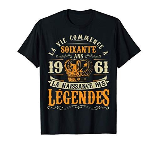 Anniv 60 ans Anniversaire Humour Naissance 1961 Cadeau T-Shirt