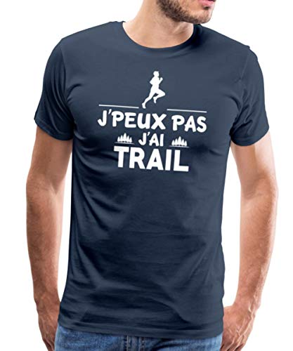 Je Peux Pas J'Ai Trail T-Shirt Premium Homme, L, Bleu Marine