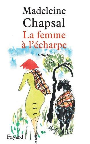 La femme à l'écharpe (Littérature Française) prix et achat