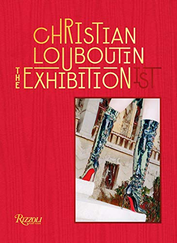 Christian Louboutin The Exhibition(ist)