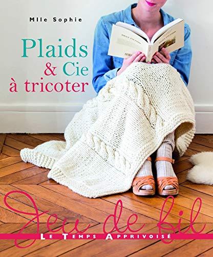 Plaids & Cie à tricoter