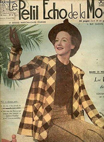 LE PETIT ECHO DE LA MODE N°16 / 17 AVRIL 1938 - Robes clairs et chapeaux printaniers / Oeufs...